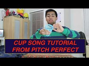 Cup Song Youtube : cup song tutorial from pitch perfect 3 youtube ~ Medecine-chirurgie-esthetiques.com Avis de Voitures
