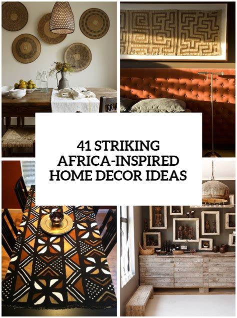 ideas for christmas decorting for south africa at school 41 striking africa inspired home decor ideas digsdigs