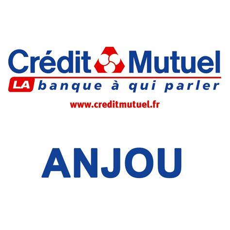 adresse siege credit mutuel cmanjou agences crédit mutuel anjou