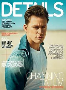 IN THE PRESS Channing Tatum Covers February 2010 Details