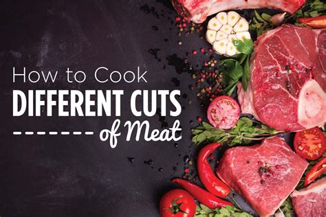 How To Cook Different Cuts Of Meat  Organic And Quality Foods