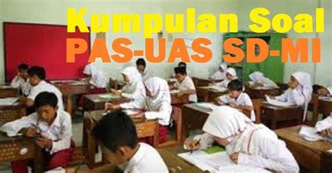 Soal uas sd/mi kelas 6 kurikulum 2013 ini dapat anda download sebagai bahan latihan menjelang ujian akhir semester (uas) kelas 6 sd. Latihan Soal UAS - PAS Kelas 6 SD/MI Tahun Pelajaran 2020 ...