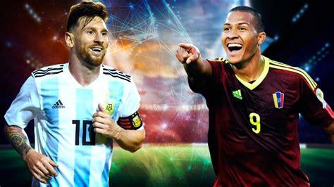 Argentina Vs Venezuela En Vivo En Directo Con Lionel Messi