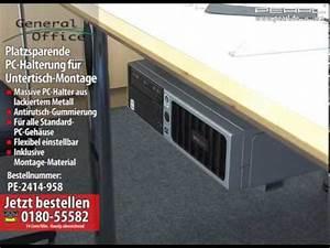 Pc Halterung Schreibtisch : general office platzsparende pc halterung f r untertisch montage youtube ~ Orissabook.com Haus und Dekorationen