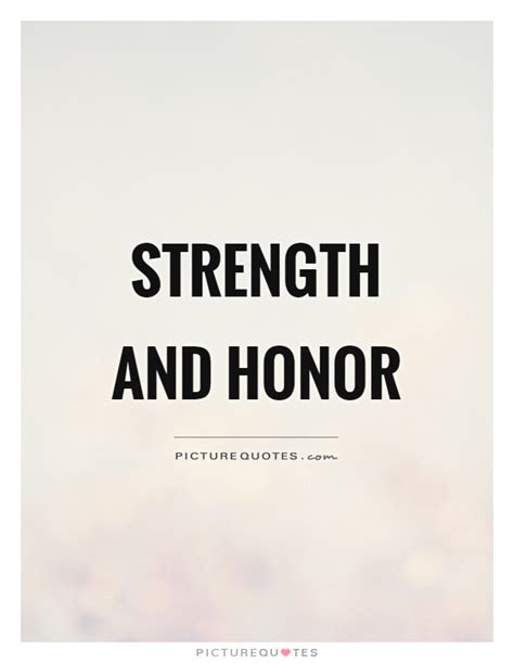 Honor And Virtue Quotes