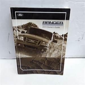 2011 Ford Ranger Owner U0026 39 S Manual Guide Book