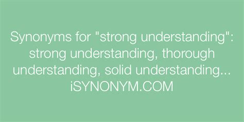 synonyms  strong understanding strong understanding