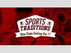 Sports Traditions Ohio State Dotting the