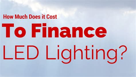 how much does commercial led lighting financing cost