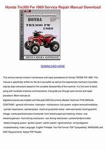 Honda Trx300 Fw 1989 Service Repair Manual Do By Kaihawley