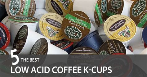 The saltier, the more acidic the coffee. Best Low Acid Coffee K-Cups of 2019: Reviews & Complete ...