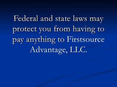 Stop Firstsource Advantage! Call 877-737-8617 for Legal Help.