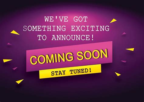 Something Exciting Coming Up! Stay Tuned...
