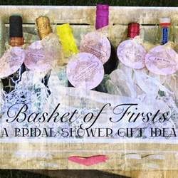 great wedding registry ideas daniellesque bridal shower gift basket of firsts