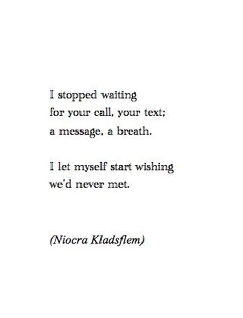 Nothings Ever Good Enough For You Quotes