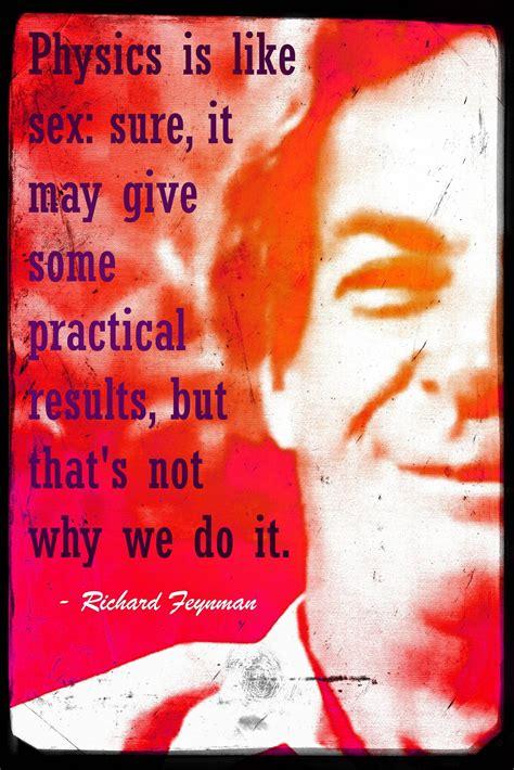 physics   sex richard feynman   quotes