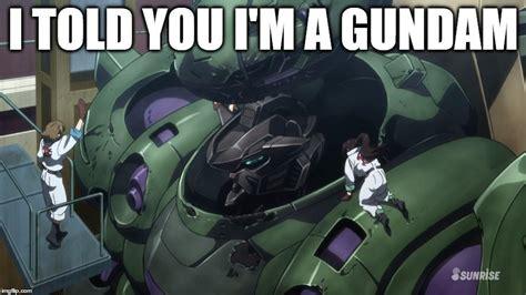 Gundam Memes - the truth about gundam gusion gundam know your meme