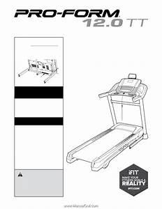 Proform 12 0tt Treadmill
