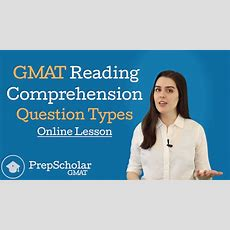 Online Lesson Gmat Reading Comprehension Question Types [video] • Prepscholar Gmat