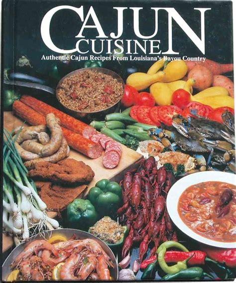 cuisine cajun cajun cuisine authentic cajun recipes from louisianas