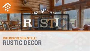 interior design styles rustic decor youtube With interior design styles youtube