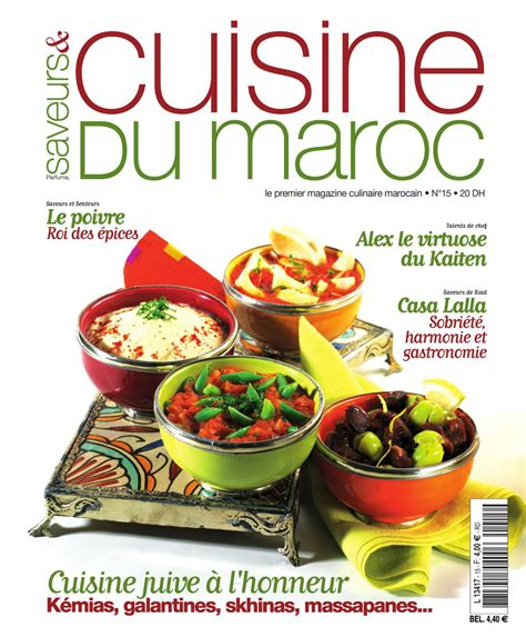 cuisine au maroc saveurs cuisine du maroc n 15 by de issuu