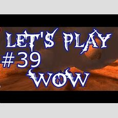 Let's Play Wow Ep39  Epic Pvp Kill Escape  World Of Warcraft Youtube