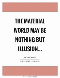 Material World Quotes & Sayings | Material World Picture ...