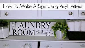 how to make a sign using vinyl letters youtube With how to make vinyl letters