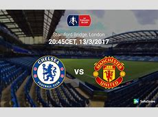 Chelsea vs Manchester United Match preview, team news