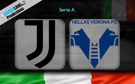 Juventus vs Verona Prediction, Betting Tips & Match Preview
