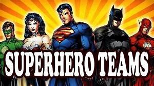 Top, 10, Most, Powerful, Superhero, Teams, U2014, Toptenznet