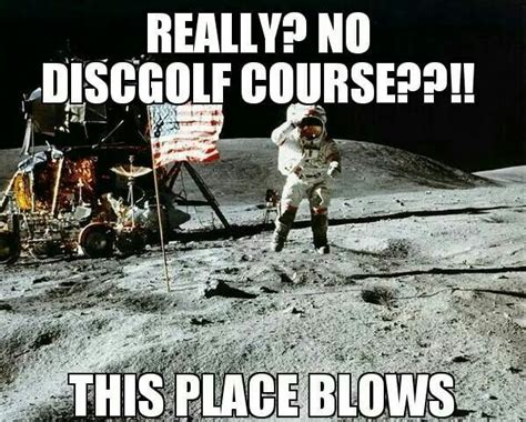 Disc Golf Memes - 45 best funny disc golf memes images on pinterest golf humor golf stuff and ha ha