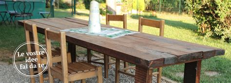 tavolo giardino fai da te un maxi tavolo in legno di recupero cose di casa