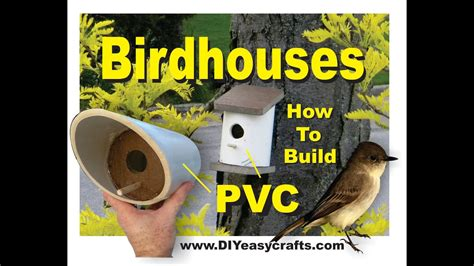 pvc birdhouses super easy diy   build youtube