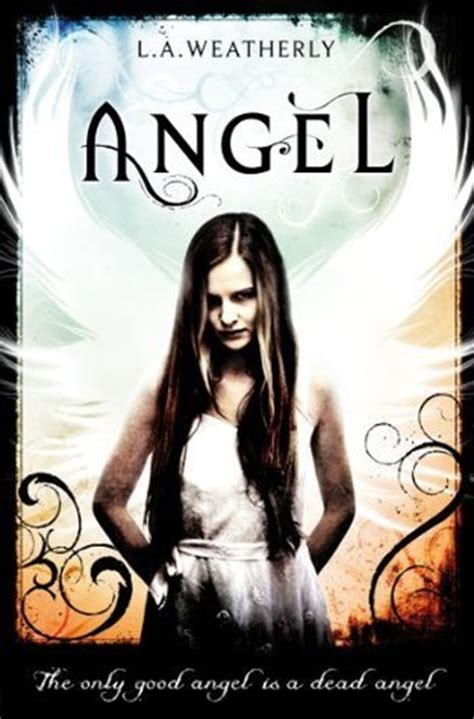 angel angel   la weatherly reviews discussion bookclubs lists
