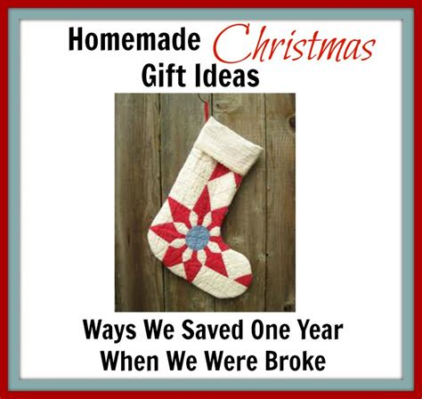 Gifts For Meme - homemade christmas gift ideas ways we saved one year when we were broke generation