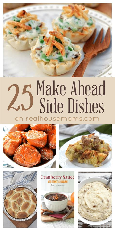 make ahead food gift 25 make ahead side dishes real housemoms