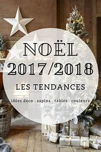 Decoration De Noel 2017 : tendance no l 2018 d co couleurs sapins table de no l ~ Melissatoandfro.com Idées de Décoration