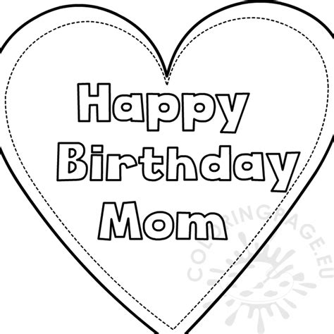 heart happy birthday mom template coloring page