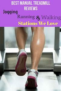 Best Manual Treadmill Reviews  2019   Jogging  U0026 Walking