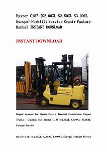 Hyster C187  S2 00 Xl S2 50xl S3 00xl Europe  Forklift