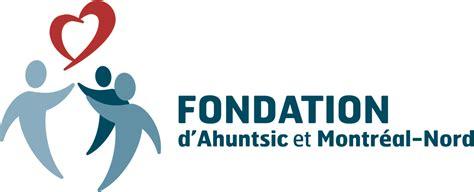 fondation d ahuntsic et montr 233 al nord unicause
