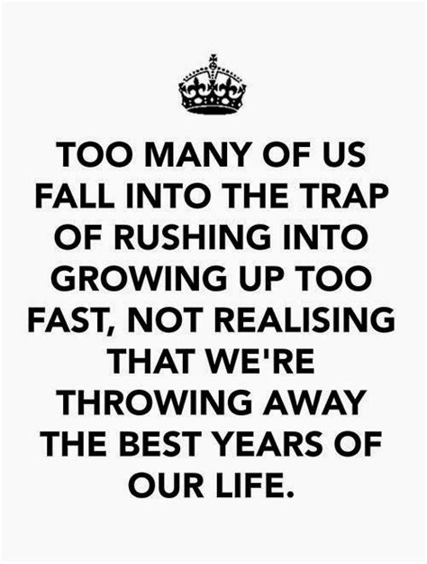 Growing Old Too Fast Quotes