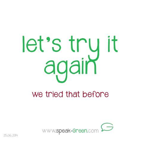 Let's Try It Again Speakgreen