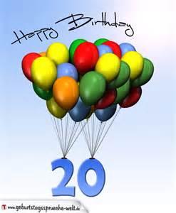 20 geburtstag sprüche geburtstagskarte mit luftballons zum 20 geburtstag geburtstagssprüche welt