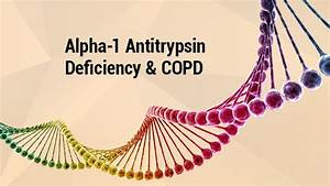 Lung Institute| Alpha-1 Antitrypsin Deficiency and COPD