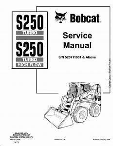 Bobcat S250 Turbo High Flow Skid Steer Loader Service