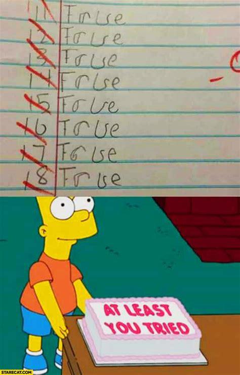 true  false exam  failed     cake bart
