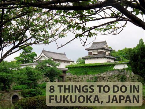 8 Things to Do In Fukuoka Japan: Explore This Amazing ...